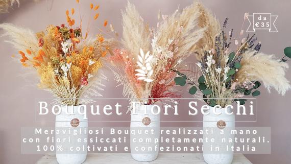 Bouquet Fiori Secchi FlorPassion Flowers Consegna
